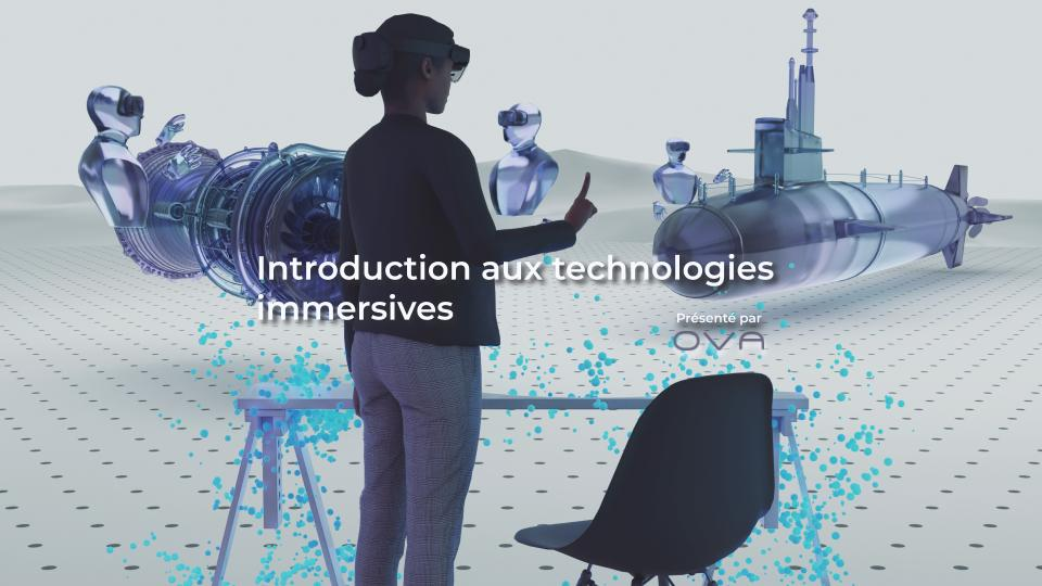 Introduction aux technologies immersives