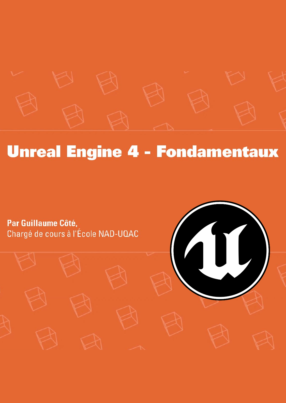 Unreal Engine 4, Fondamentaux
